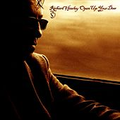 Open Up Your Door by Richard Hawley