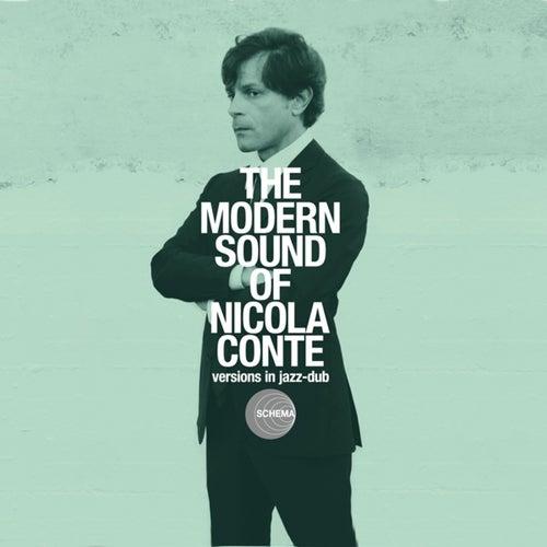 The Modern Sound of Nicola Conte - Versions In Jazz-dub by Nicola Conte