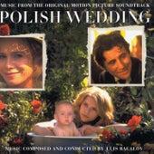 Polish Wedding by Luis Bacalov