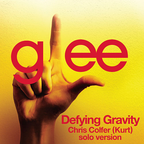 Defying Gravity (Glee Cast - Kurt/Chris Colfer solo version) by Glee Cast