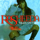 Touch Ya Toes by Rasheeda