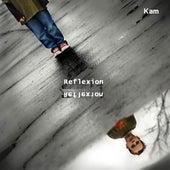 Reflexion by Kam