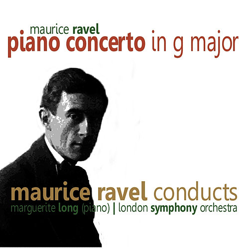 Ravel: Piano Concerto in G Major by London Symphony Orchestra