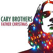 Father Christmas by Cary Brothers