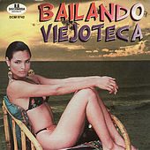 Bailando Viejoteca by Various Artists