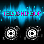 This Is Hip Hop by Various Artists