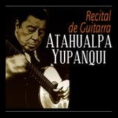 Recital De Guitarra by Atahualpa Yupanqui