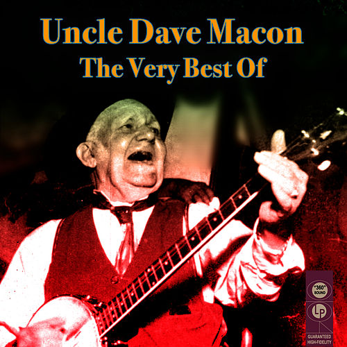 The Very Best Of by Uncle Dave Macon
