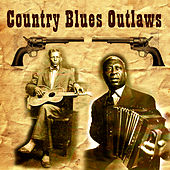 Country Blues Outlaws by Various Artists