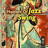 Masters Of Jazz & Swing by Various Artists