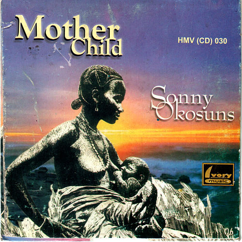 Mother & Child by Sonny Okosuns