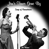 Jim's Times Gone By - Songs Of Remembrance by Jim Thornton