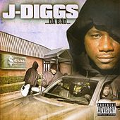 …Da Bad… by J-Diggs