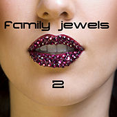 Family Jewels 2 by Various Artists