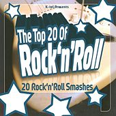 The Top 20 Of Rock 'N' Roll by Various Artists