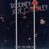 Three The Hard Way by Rodney O