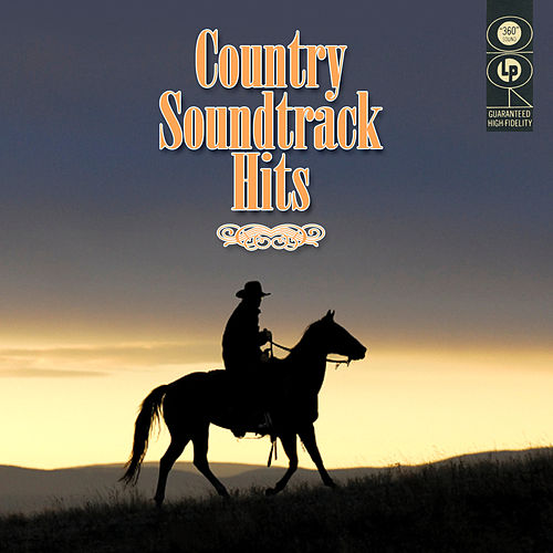 Country Soundtrack Hits by Various Artists