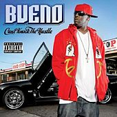 Can't Knock The Hustle by Bueno