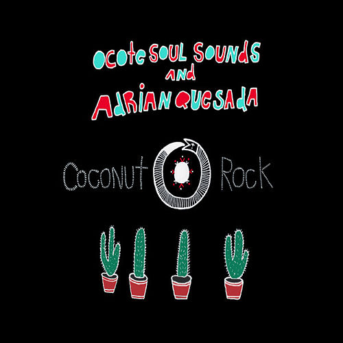 Coconut Rock Deluxe Edition by Ocote Soul Sounds