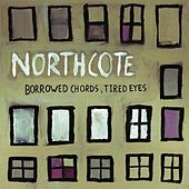Borrowed Chords, Tired Eyes by Northcote