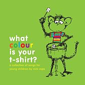 What Colour Is Your T Shirt? by Nick Cope