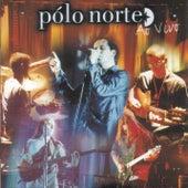 Polo Norte Ao Vivo by Polo Norte