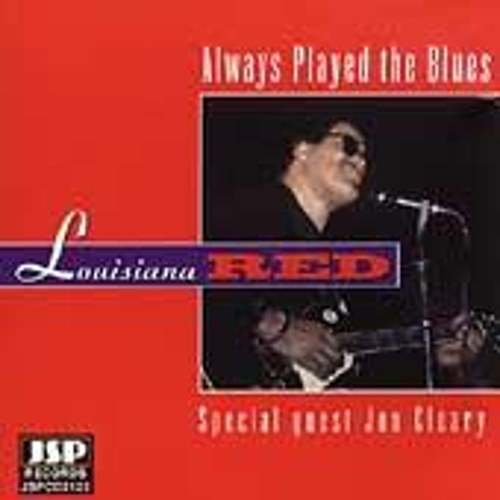 Always Played The Blues by Louisiana Red