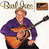 Greatest Hits by Burl Ives