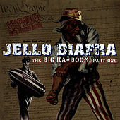 The Big Ka-Boom, Part One by Jello Biafra