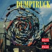 Days of Fear by Dumptruck