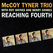 Reaching Fourth by McCoy Tyner