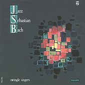 Jazz Sebastian Bach Vol. 1 by The Swingle Singers
