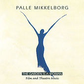 The Garden Is A Woman by Palle Mikkelborg
