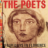 Four Days In Florence by The Poets