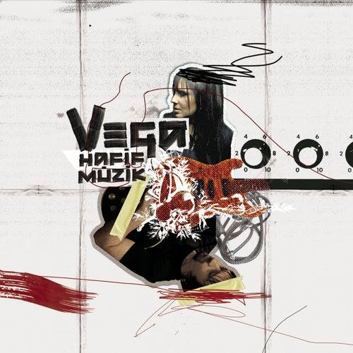 Hafif Muzik by Vega