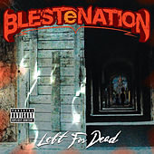 Left For Dead by BLESTeNATION