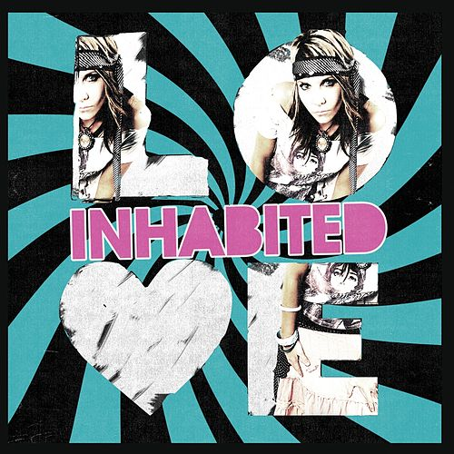 Love by Inhabited
