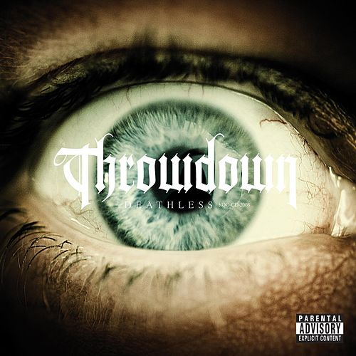 Deathless by Throwdown