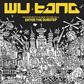 Wu-Tang Meets The Indie Culture Vol. 2: Enter The Dubstep by Various Artists