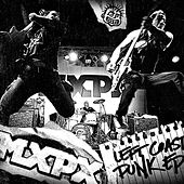 Left Coast Punk Ep by MxPx