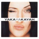 Yakayakayah by Kayah
