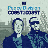 Peace Division - Coast2Coast by Various Artists
