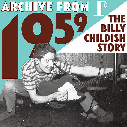 Archive From 1959 - The Billy Childish Story by Various Artists