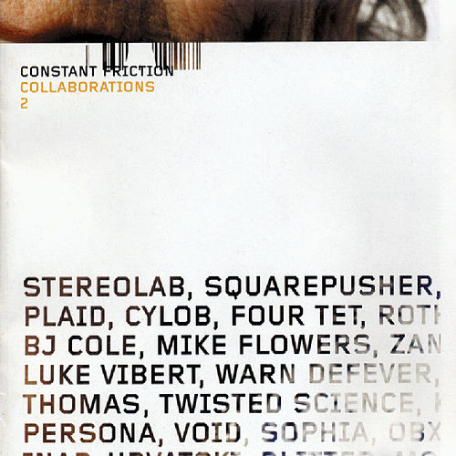 Constant Friction - Collaborations 2 by Various Artists