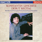 Debut Recital by Konstantin Lifschitz