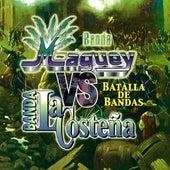 Batalla de Bandas by Banda Maguey