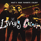 What's Your Favorite Color? (Remixes, B-sides & Rarities) by Living Colour