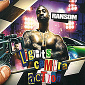 Lights, Camera, Action by Ransom
