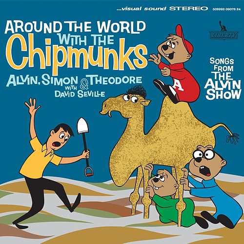 Around The World With The Chipmunks by Alvin and the Chipmunks