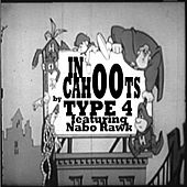 In Cahoots (featuring Nabo Rawk) by Type 4
